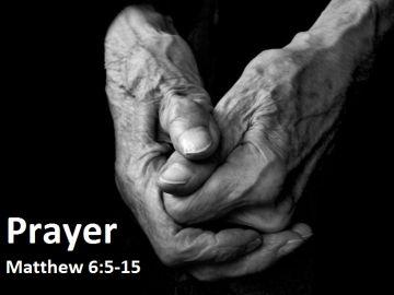 Prayer - Matthew 6:5-15